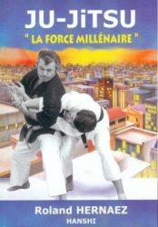 La force millénaire, ancienne édition de Roland Hernaez