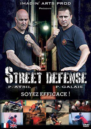 DVD street défense avec Philippe Galais et Philippe Avril
