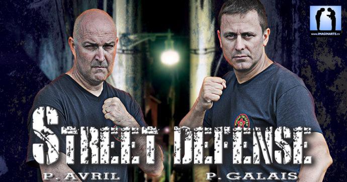 street self défense avec Philippe Galais et Philippe Avril