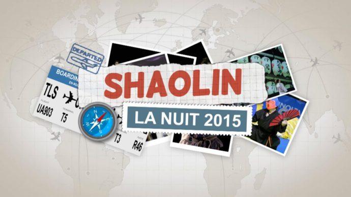 nuit du shaolin 2015
