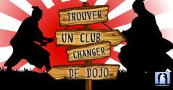 trouver un club changer de dojo