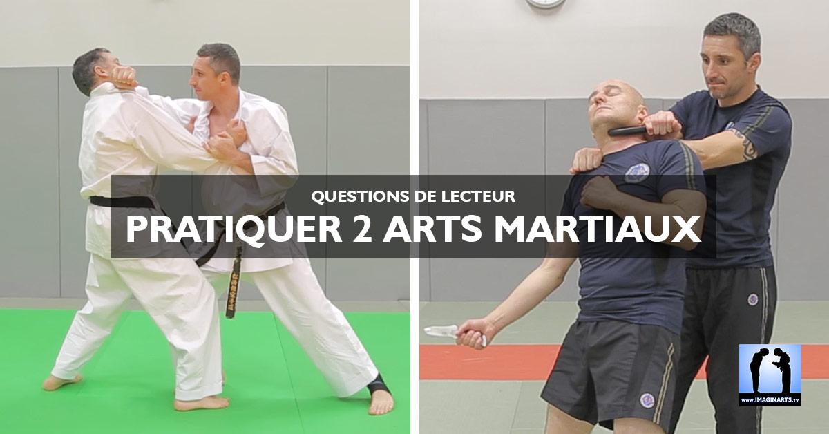"""Questions de lecteur - """"Pratiquer 2 arts martiaux en même temps."""""""