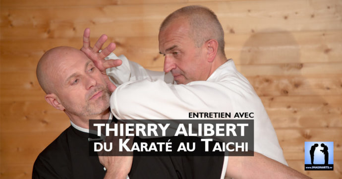 Interview Thierry Alibert : du karaté au Taichi