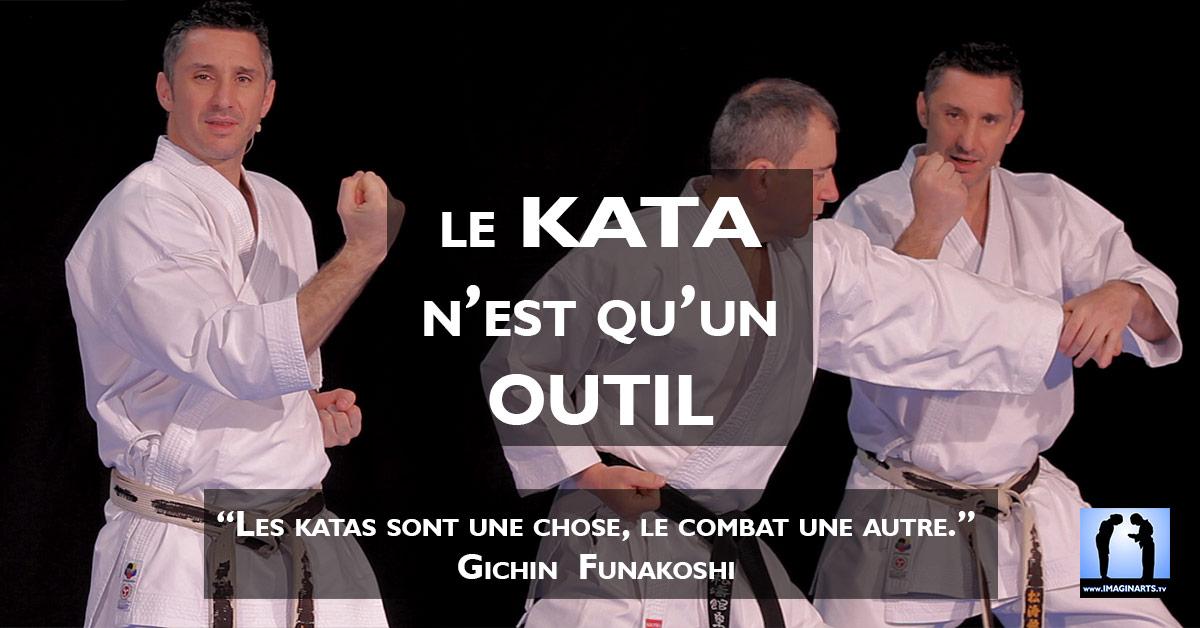 Le kata n'est qu'un outil du karaté