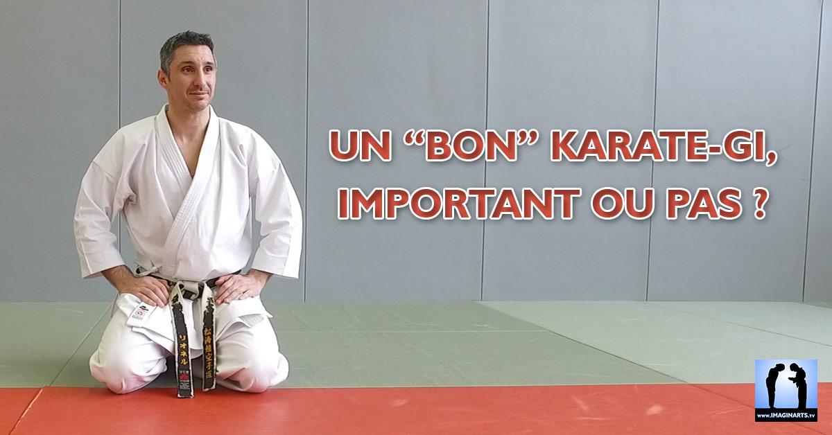 Un «bon» karate-gi, important ou pas ?
