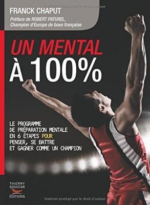 Livre : Un mental à 100% de Franck Chaput