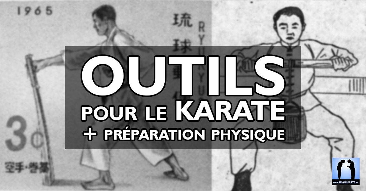 Les outils du karaté - Préparation physique