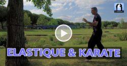 élastique et karate