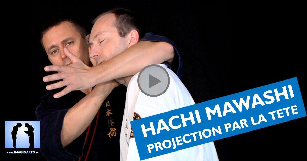 Hachi Mawashi : projection par la tête avec Philippe Galais [vidéo]
