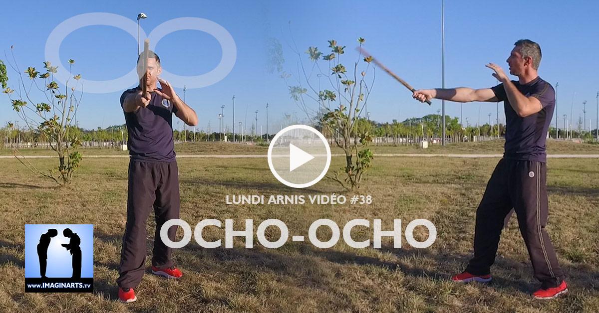 Ocho-Ocho - Lundi Arnis Kali #38