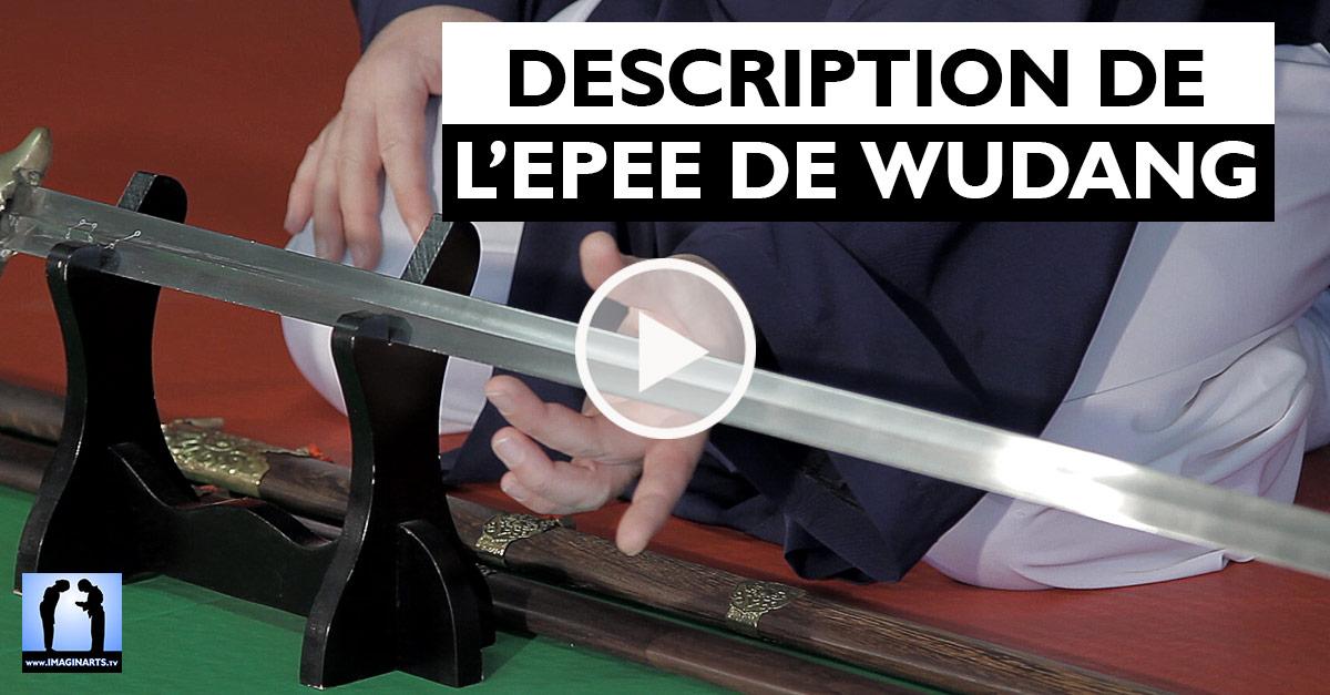 Description de l'épée de Wudang [vidéo]