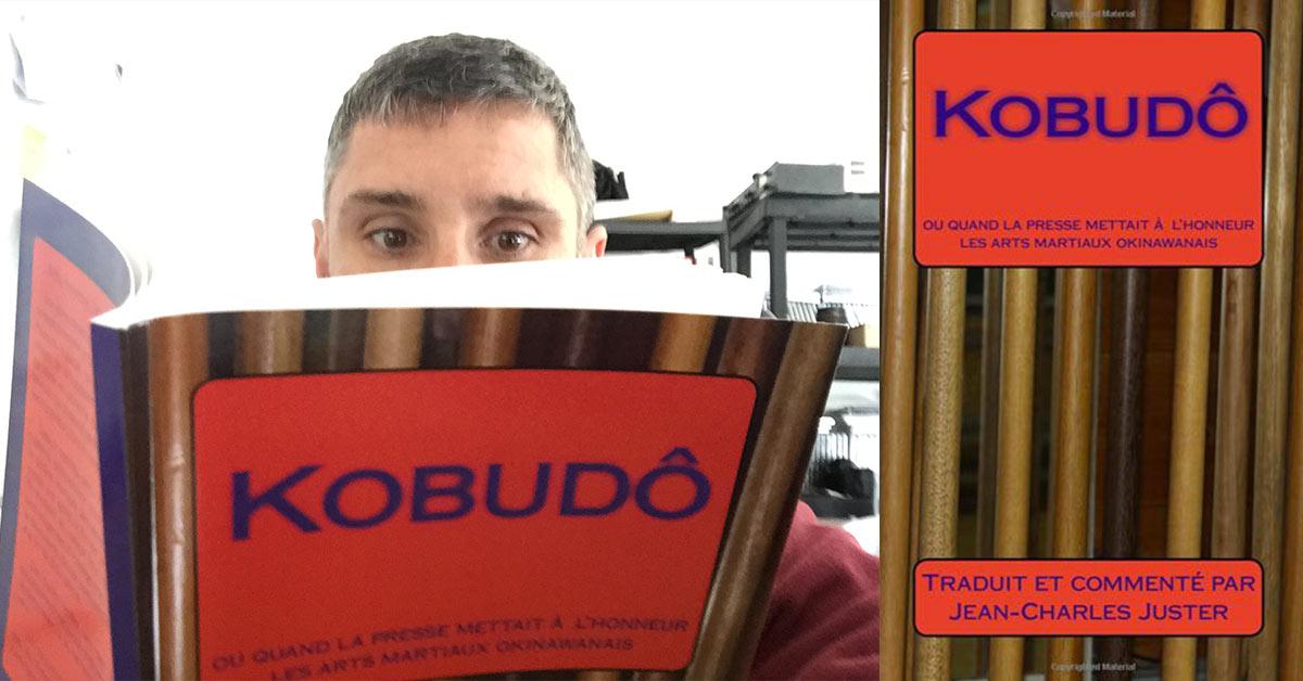 [livre] Kobudo ou quand la presse mettait à l'honneur les arts martiaux okinawanais