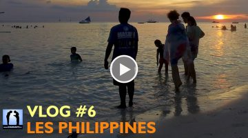 Les Philippines – Vlog #6