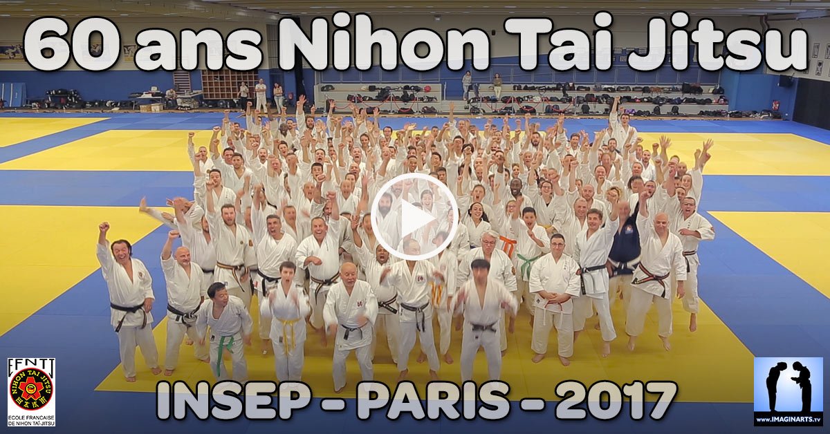 60 ans du Nihon Tai Jitsu – La vidéo anniversaire