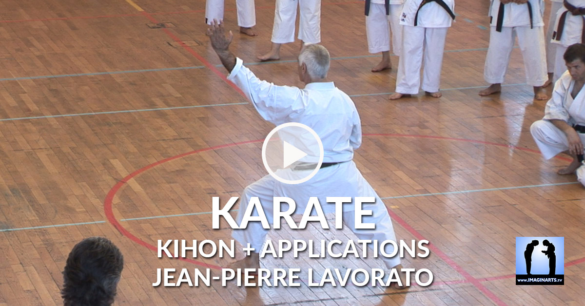 Kihon Multi-Directionnel + Applications – Jean-Pierre Lavorato [vidéo]