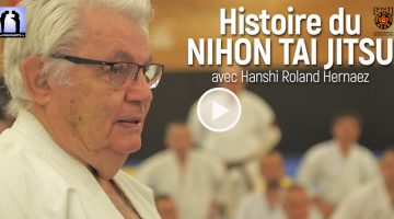 histoire du nihon tai jitsu avec Roland Hernaez