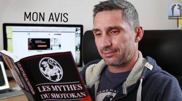 Les Mythes du Shotokan – mon avis [livre]