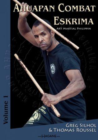 Livre Ahuapan Combat Eskrima: Art Martial Philippin