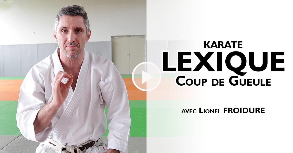 Lexique KARATE - Coup de Gueule [vidéo]