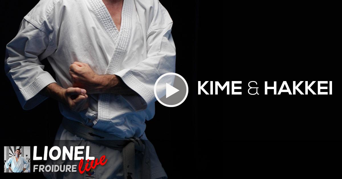 KIME et HAKKEI 🥋 Live avec Lionel Froidure