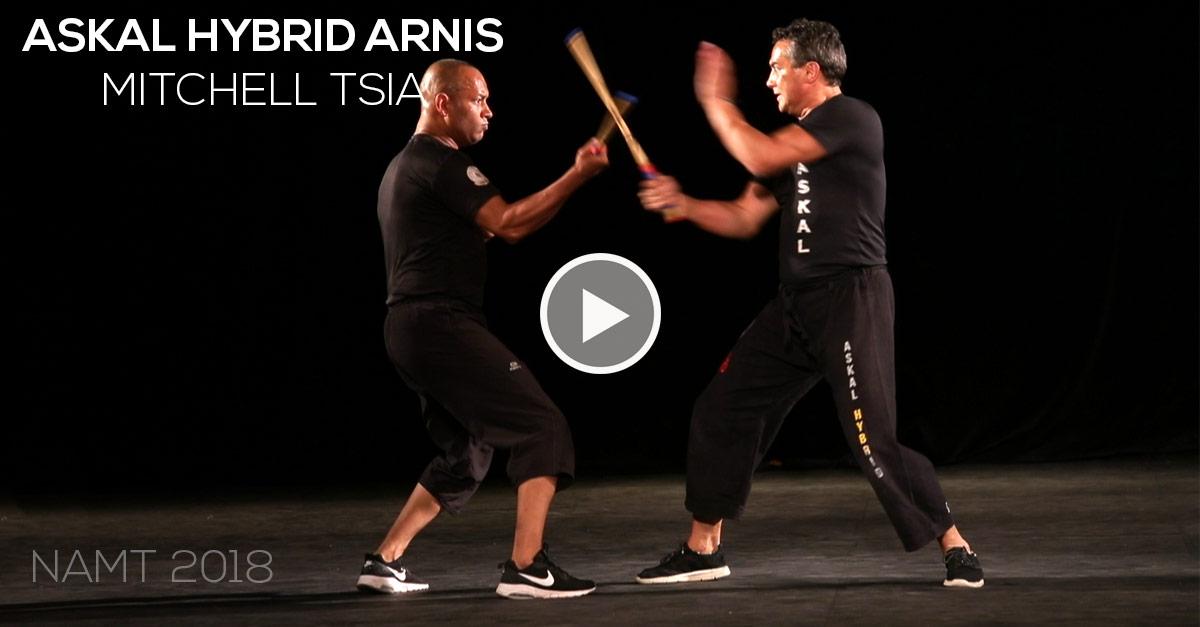 Askal Hybrid Arnis avec Mitchell TSIA - namt 2018