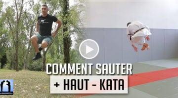 Kata, comment sauter plus haut ? [vidéo]