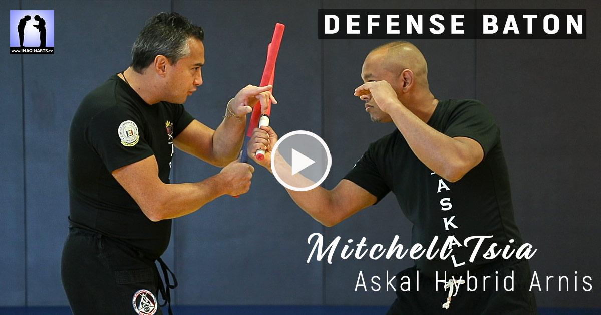 Défense au Bâton – Askal Hybrid Arnis avec Mitchell Tsia [vidéo]