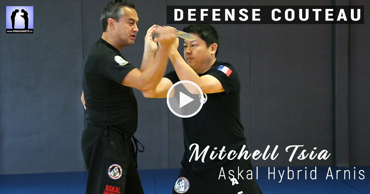 Défense contre couteau – Askal Hybrid Arnis avec Mitchell Tsia [vidéo]