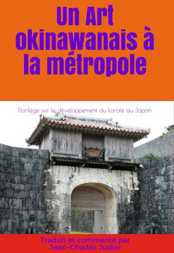 livre : un art okinawanais à la métropole de JC Juster