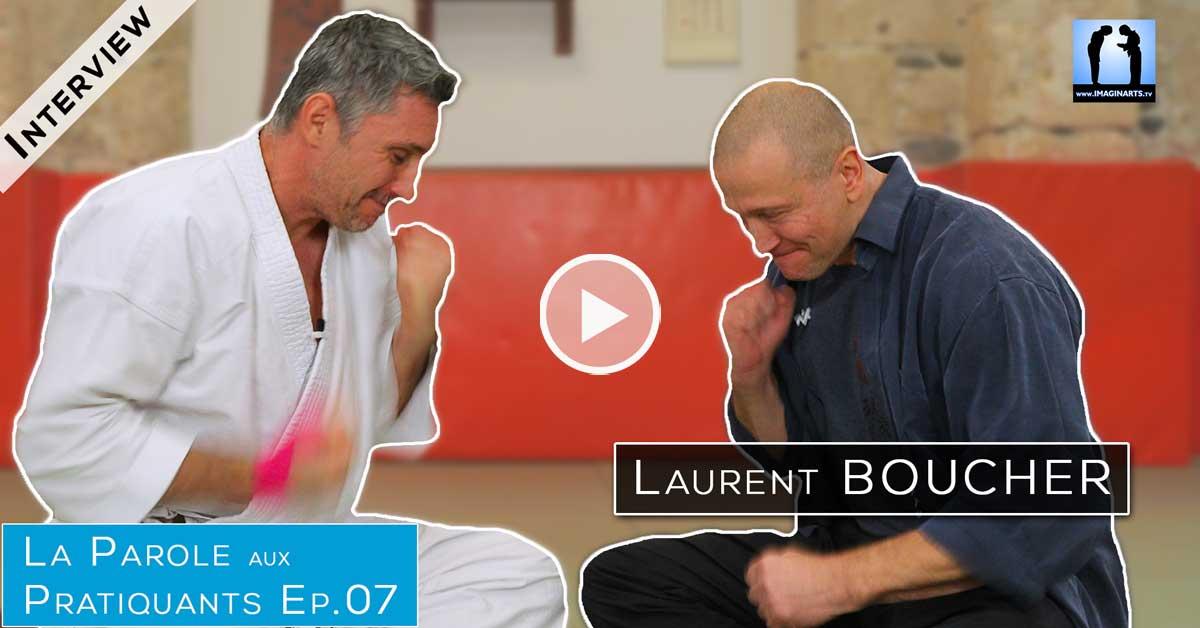 Interview Laurent Boucher – La Parole aux Pratiquants Ep.7
