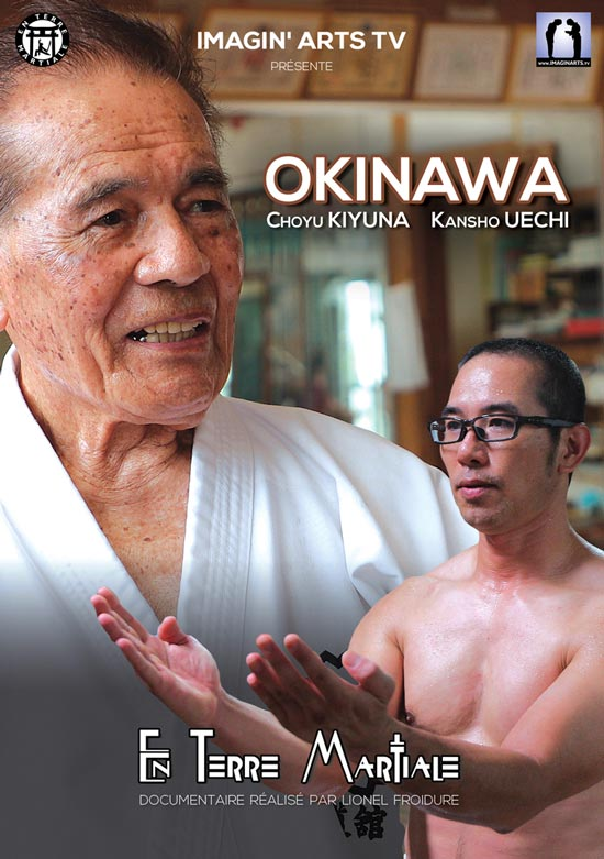 Documentaire okinawa karate choyu kiyuna kansho uechi interview