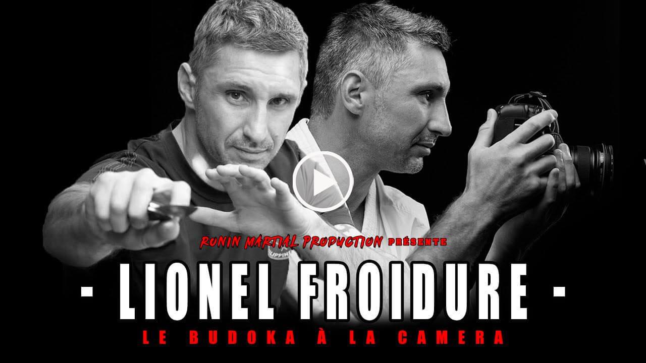 Lionel Froidure – Le Budoka à la caméra [interview]