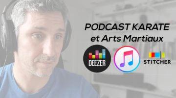 Podcast karaté et arts martiaux avec Lionel Froidure