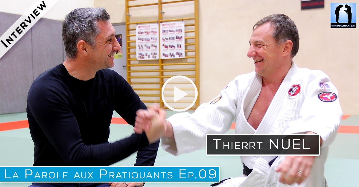 Interview Thierry Nuel – La Parole aux Pratiquants Ep.9