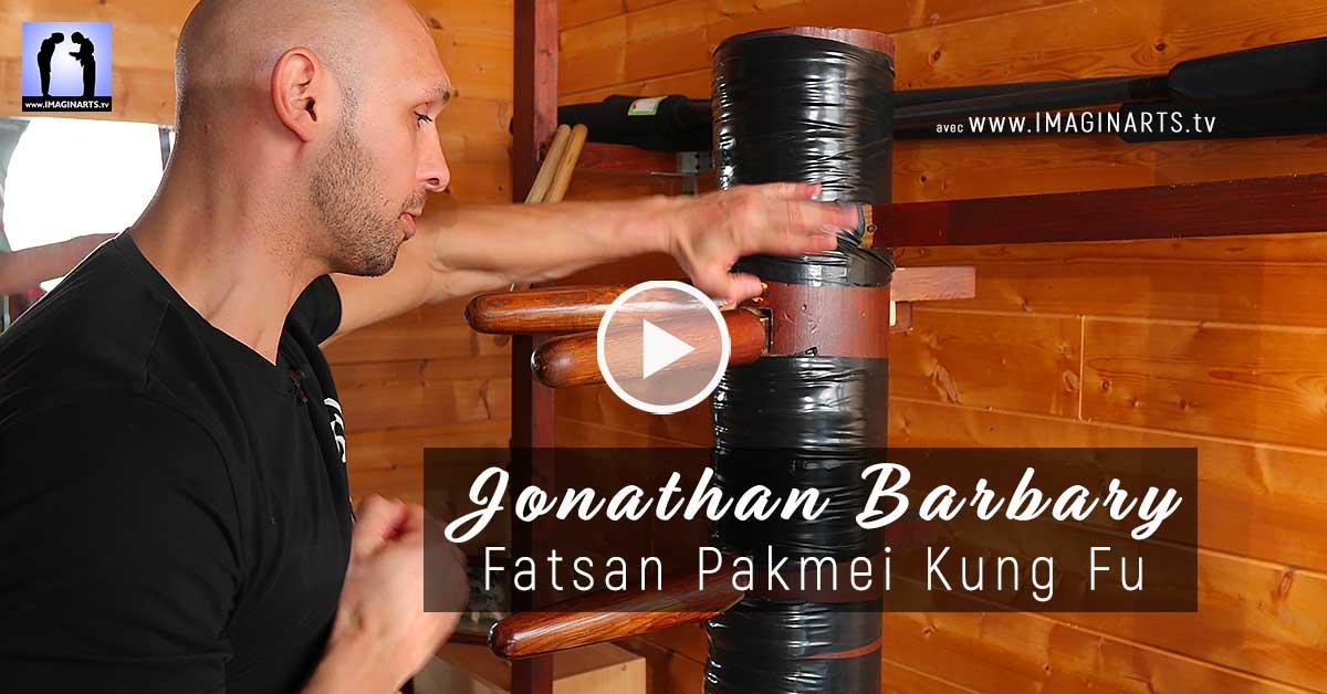 Jonathan Barbary – Fatsan Pakmei Kung Fu [ep.2]