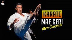 Karate - Mae Geri : 5 exercices et 5 erreurs à éviter