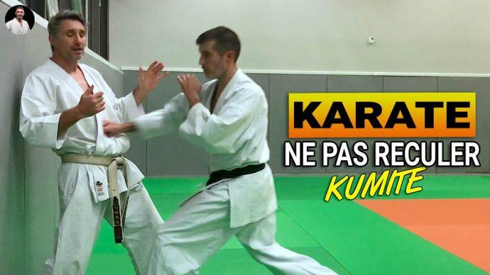 Karate kumite, ne pas reculer et ne pas avoir peur