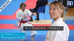 Alexandra Feracci - kata karaté - Interview podcast