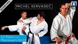 Michel Kervadec - interview Karate