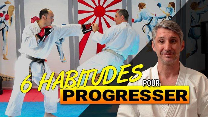 6 habitudes conseils pour progresser en karate